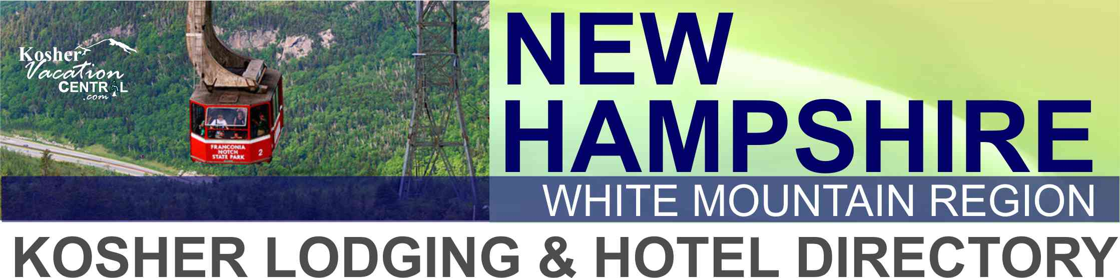 New Hampshire Got It Here S A List Of Kosher Hotels Restaurants Shuls More In The White Mountains Area Kosher Vacation Central