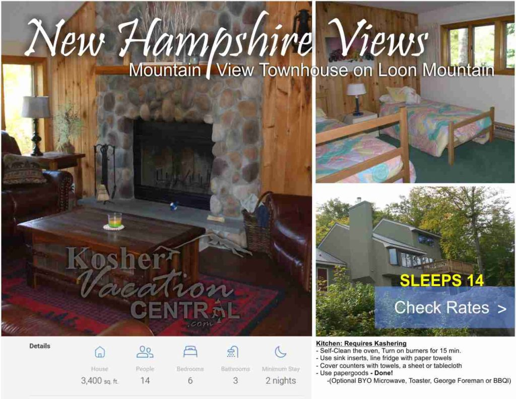 New Hampshire  Got it  Here's a List of Kosher Hotels